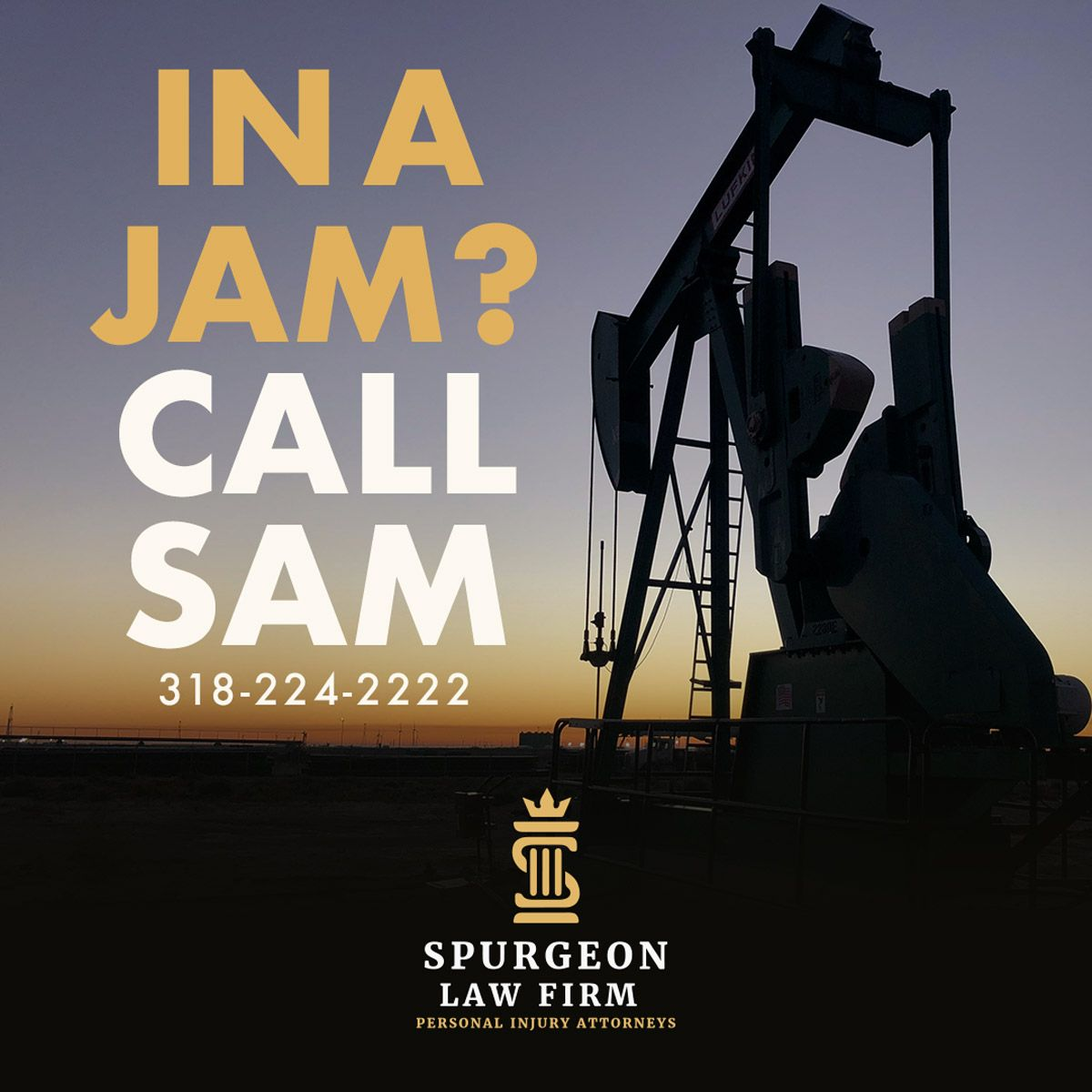 in a jam call sam oil rig accident law firm